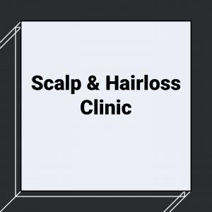 Scalp & Hairloss Clinic